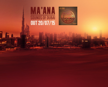 Ma'ana: Sound of Dubai