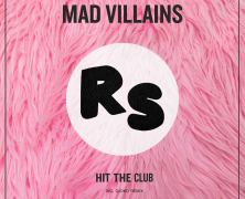 Record Of The Day…Mad Villains 'Hit The Club EP'