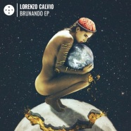 Record Of The Day…Lorenzo Calvio 'Brunando EP'