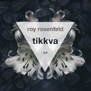 Record Of The Day…Roy Rosenfeld 'Tikkva EP (Systematic)'