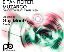 Record Of The Day – Eitan Reiter, Muzarco – Oh Death (Plattenbank Records)