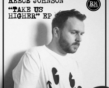 Record Of The Day…Reece Johnson – Take Us Higher EP