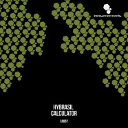 Record Of The Day…Hybrasil – Calculator EP