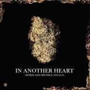 Record Of The Day – Dinkis & Michele Anullo 'In Another Heart'