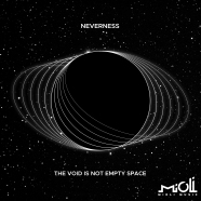 Record Of The Day – Neverness 'The Void Is Not Empty Space'