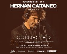 "Hernan Cattaneo and Live Nation present ""Connected"", a symphonic musical experience, at the Fillmore Miami Beach on December 6th."